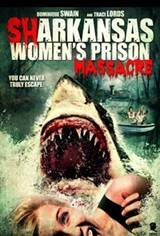 Sharkansas Women's Prison Massacre Movie Poster