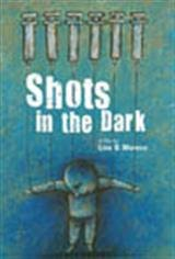 Shots in the Dark Movie Poster