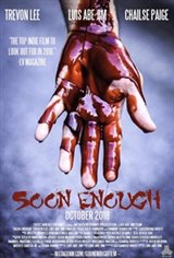 Soon Enough Movie Poster