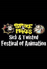 Spike and Mike's Sick and Twisted Festival of Animation 2012 Movie Poster