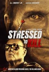 Stressed To Kill Movie Poster