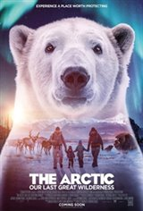 The Arctic: Our Last Great Wilderness - An IMAX 3D Experience Movie Poster