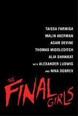 The Final Girls Large Poster