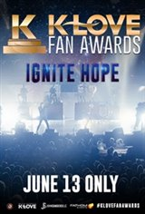 "The K-LOVE Fan Awards ""Ignite Hope"" Movie Poster"