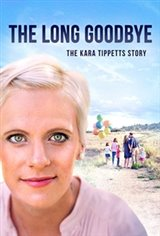 The Long Goodbye-The Kara Tippetts Story Large Poster