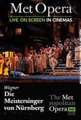 The Metropolitan Opera: Die Meistersinger von Nurnberg Movie Poster