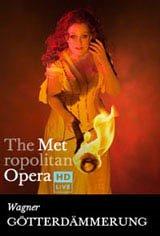 The Metropolitan Opera: Wagner's Götterdämmerung (Encore) Movie Poster