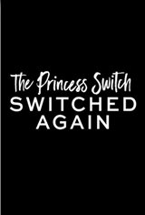 The Princess Switch: Switched Again Movie Poster