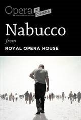 The Royal Opera House: Nabucco Encore Movie Poster