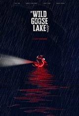 The Wild Goose Lake Large Poster