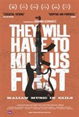 They Will Have to Kill Us First Movie Poster