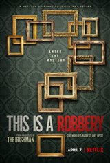 This is a Robbery: The World's Greatest Art Heist (Netflix) Movie Poster
