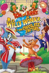Tom and Jerry: Willy Wonka and the Chocolate Factory Movie Poster Movie Poster