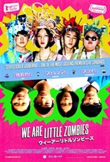 We Are Little Zombies (Wî â Ritoru Zonbîzu) Movie Poster