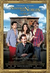 We Are the Nobles (Nosotros los Nobles) Movie Poster