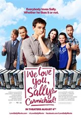 We Love You, Sally Carmichael! Large Poster