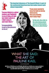 What She Said: The Art of Pauline Kael Large Poster