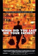 When Did You Last See Your Father? Movie Poster Movie Poster