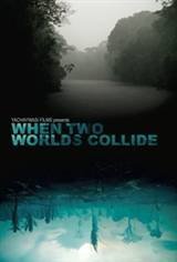 When Two Worlds Collide Movie Poster