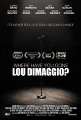 Where Have You Gone, Lou DiMaggio? Large Poster