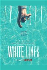 White Lines (Netflix) Movie Poster