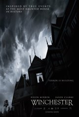 Winchester: The House That Ghosts Built Movie Poster