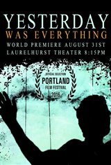 Yesterday Was Everything Movie Poster