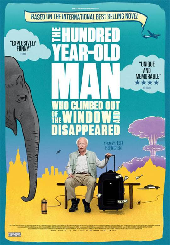 The 100-Year-Old Man Who Climbed Out of the Window and Disappeared Large Poster