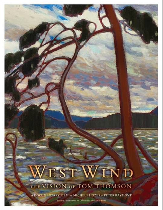 West Wind: The Vision of Tom Thomson Large Poster
