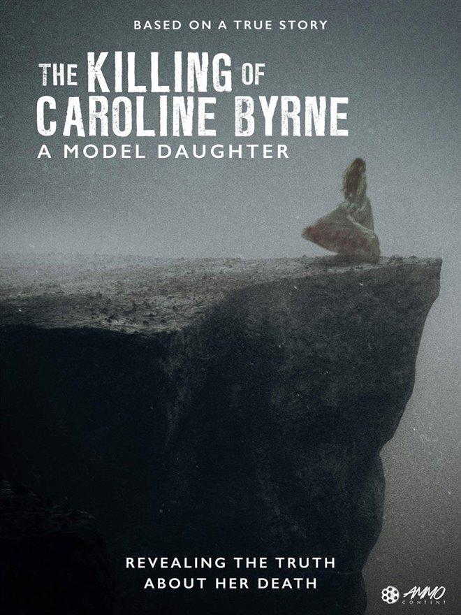 A Model Daughter: The Killing of Caroline Byrne (Acorn TV) Large Poster