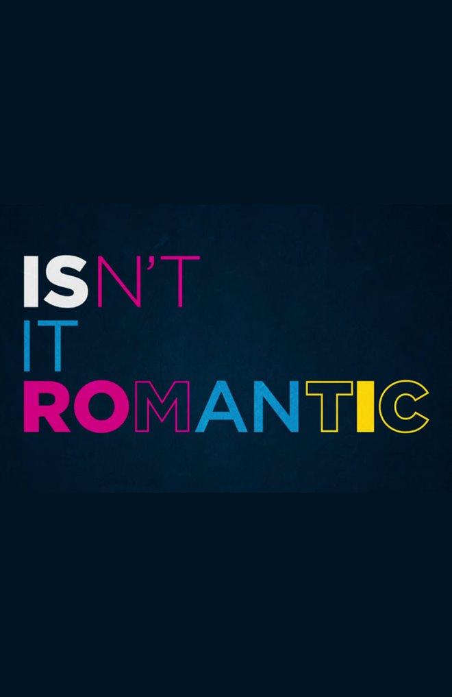 Isn't it Romantic Large Poster