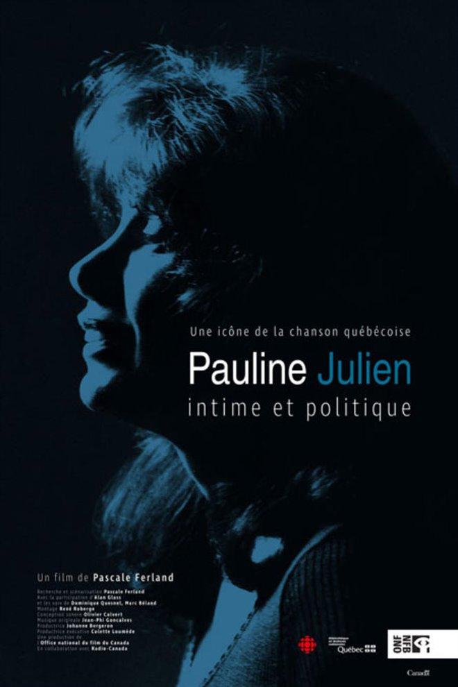 Pauline Julien, intime et politique Large Poster